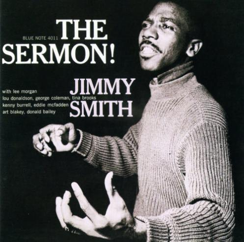 BLUE NOTE'S JIMMY SMITH DELIVERS A SERIOUS JAZZ SERMON!